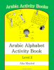 Arabic Alphabet Activity Book: Level 2 (Black/White Edition) - Front Cover